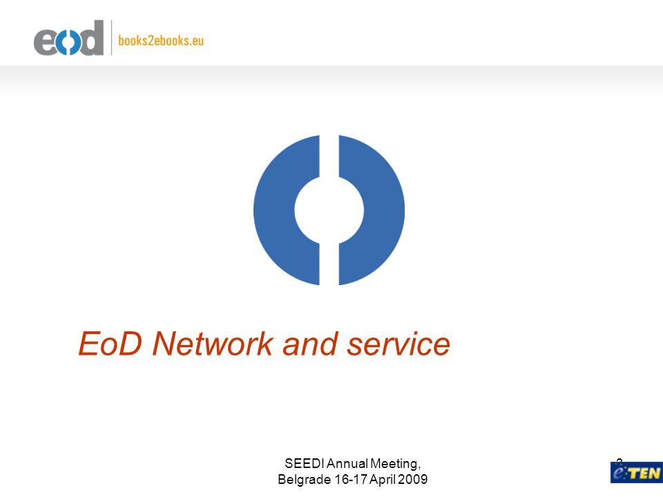 3 EoD Network and service