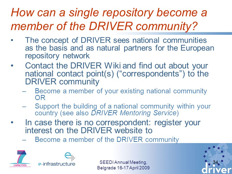 How can a single repository become a member of the DRIVER community? The concept of DRIVER sees national communities as the basis and as natural partn