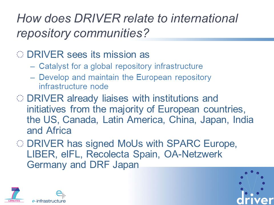 How does DRIVER relate to international repository communities.