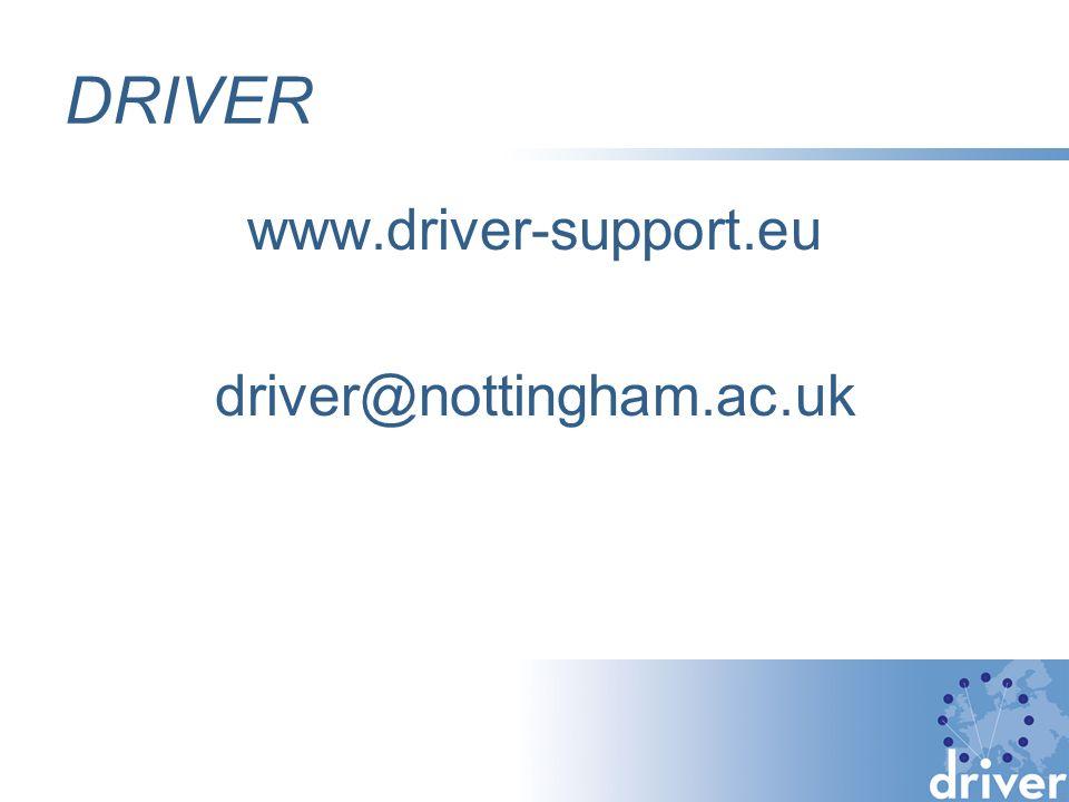 DRIVER www.driver-support.eu driver@nottingham.ac.uk