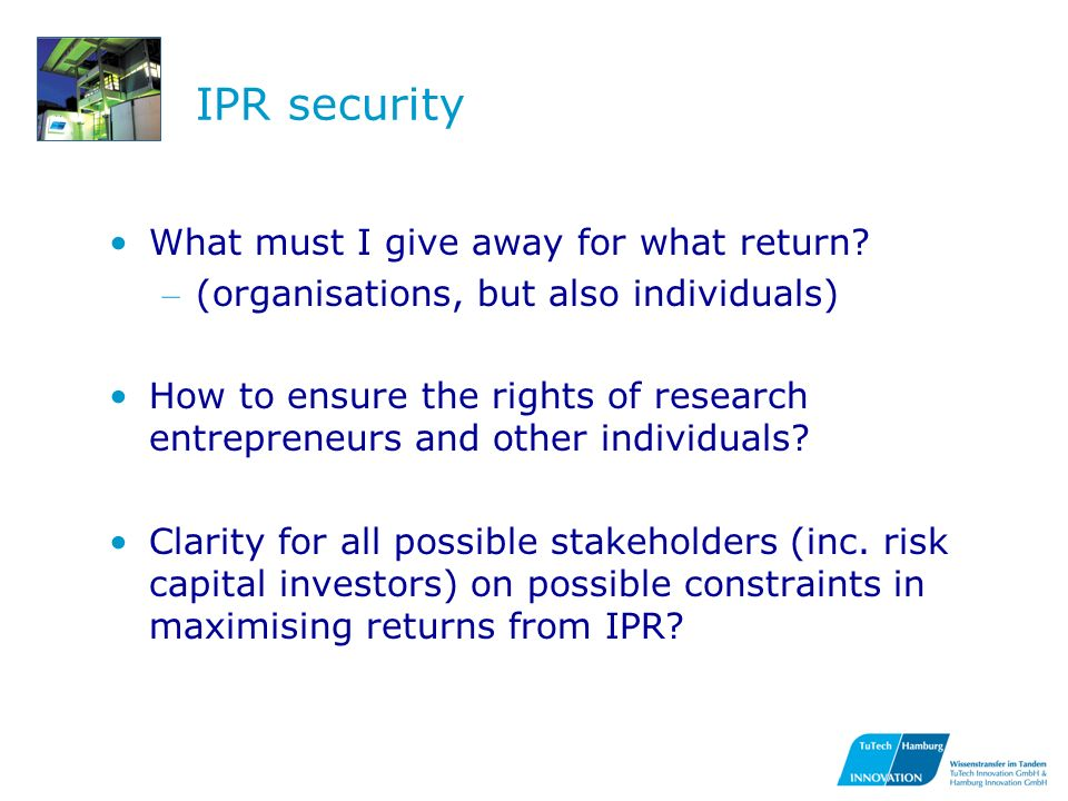 IPR security What must I give away for what return.