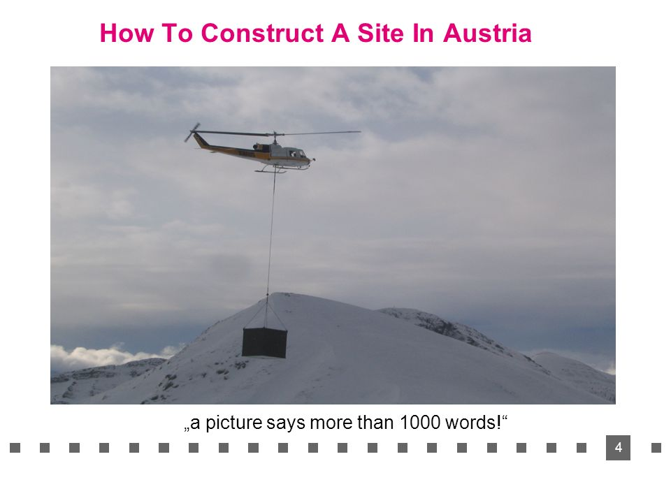 4 How To Construct A Site In Austria a picture says more than 1000 words!
