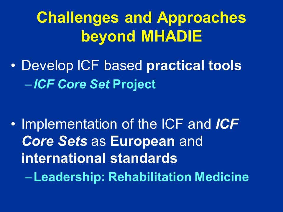 Rehabilitation Medicine is the Medicine of Functioning The ICF is the Core Concept of Rehabilitation Medicine