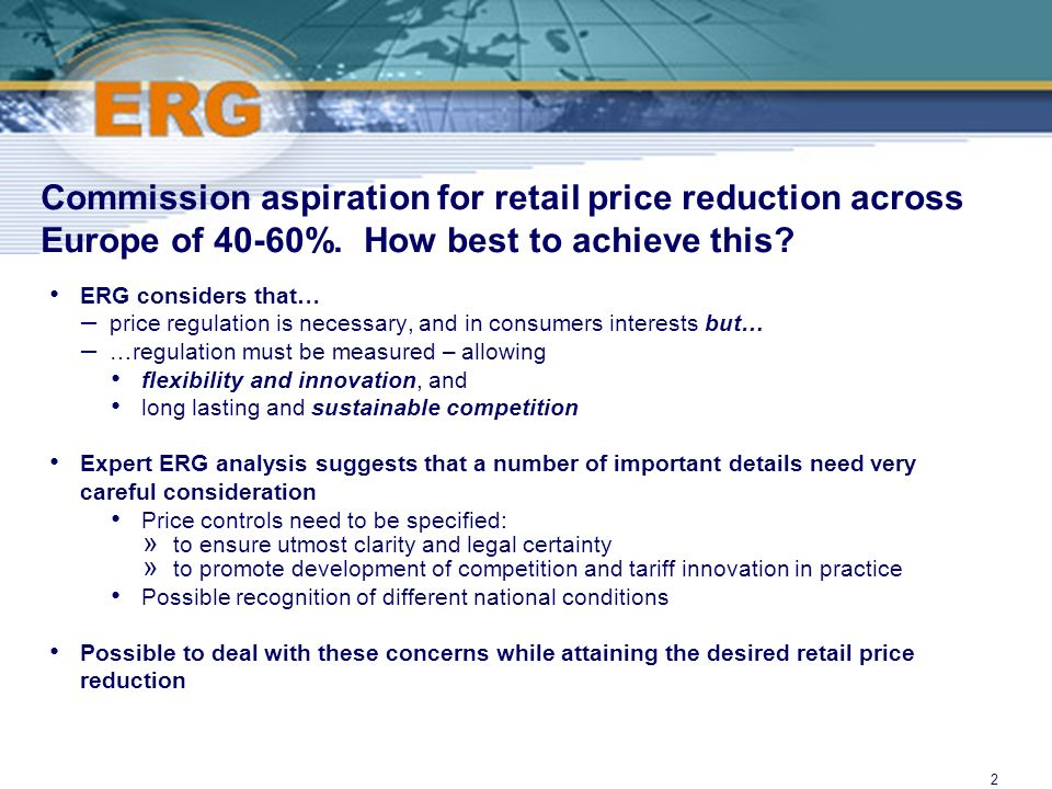 ©Ofcom2 Commission aspiration for retail price reduction across Europe of 40-60%.