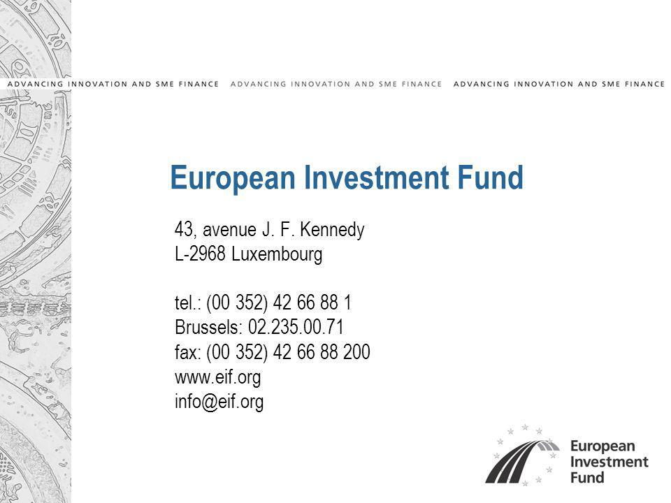 European Investment Fund 43, avenue J. F.