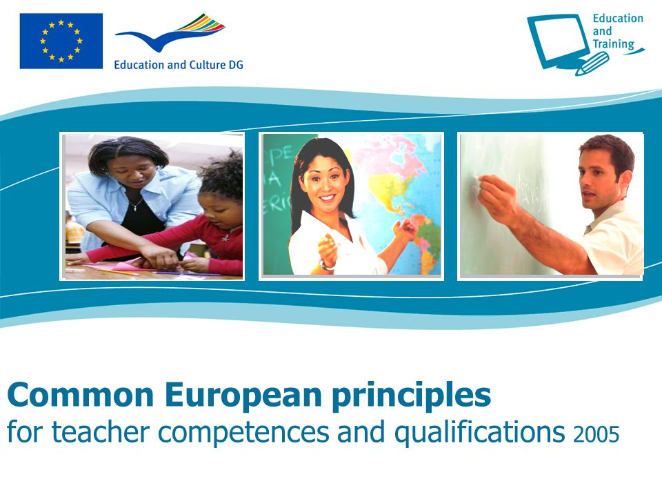 Common European principles for teacher competences and qualifications 2005