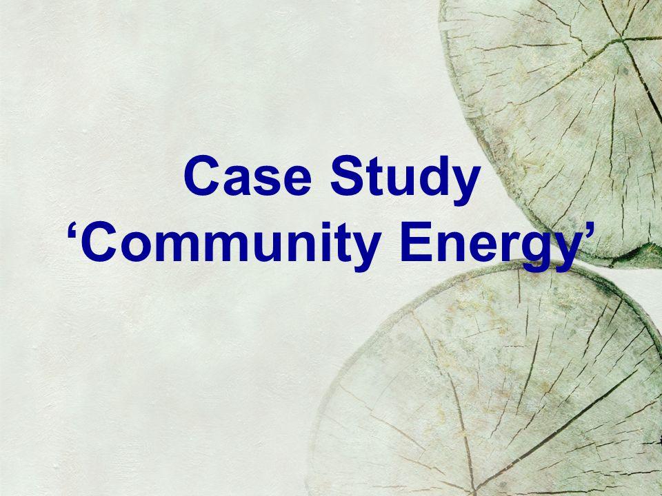 Case Study Community Energy