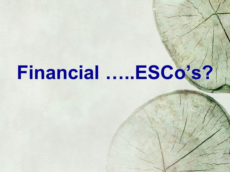 Financial …..ESCos?
