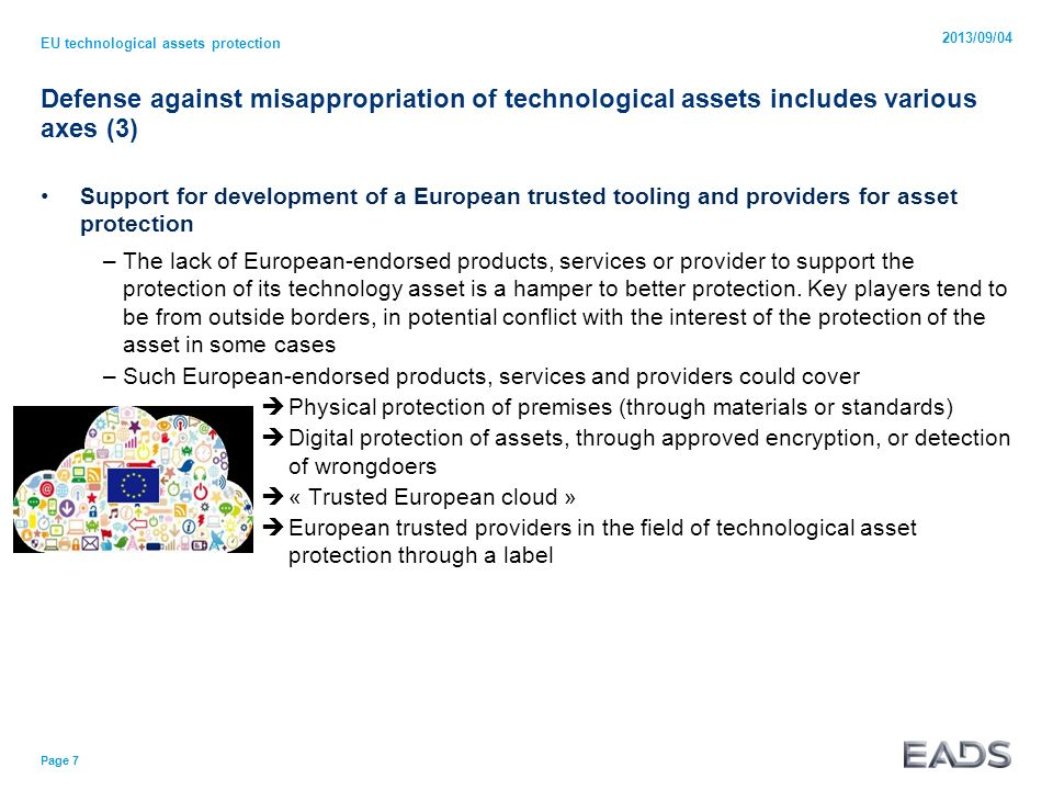 Defense against misappropriation of technological assets includes various axes (3) Support for development of a European trusted tooling and providers