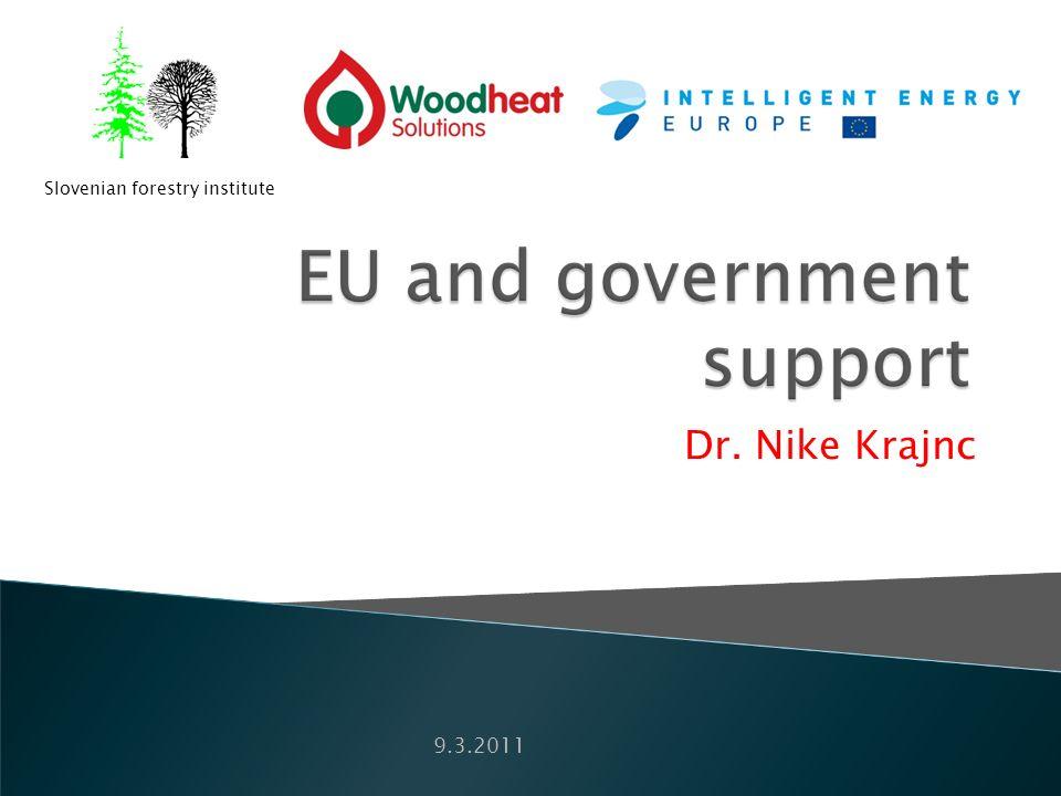 Dr. Nike Krajnc Slovenian forestry institute 9.3.2011