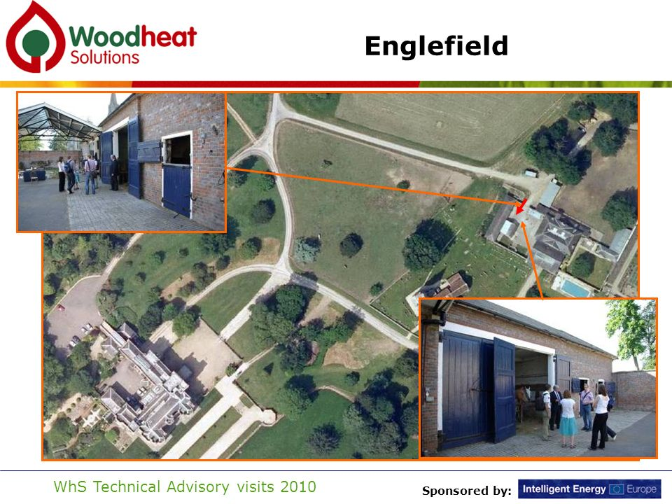 Sponsored by: WhS Technical Advisory visits 2010 Englefield