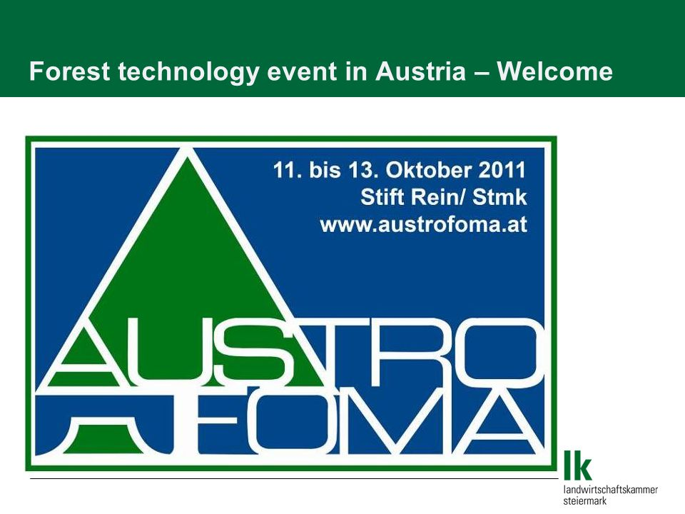 Forest technology event in Austria – Welcome
