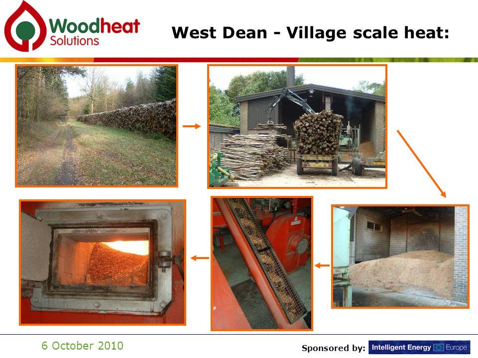 Sponsored by: 6 October 2010 West Dean - Village scale heat: