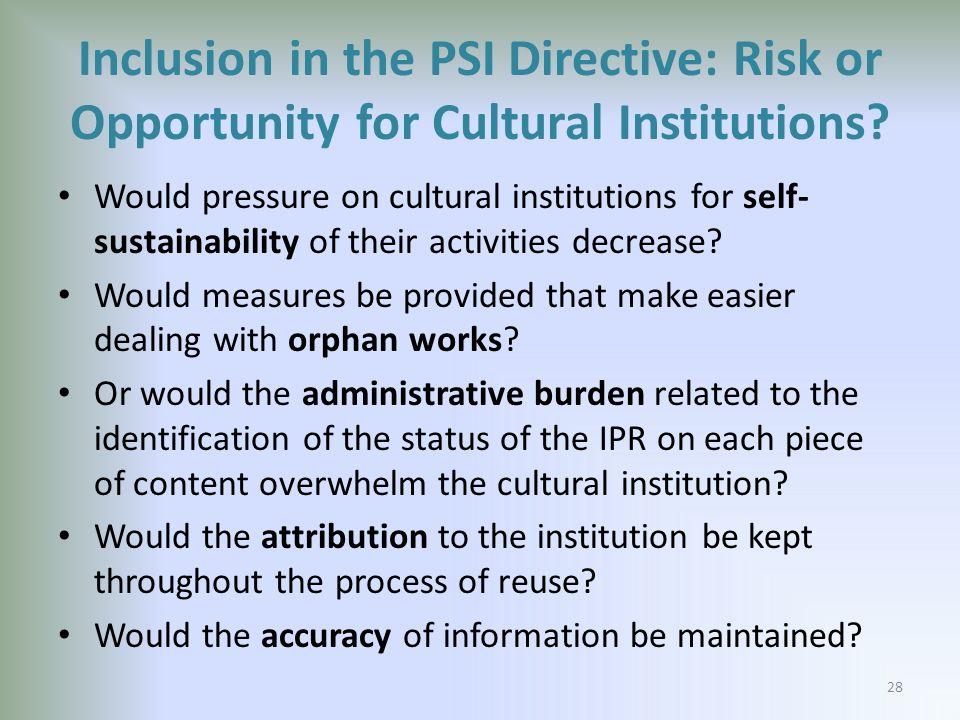 Inclusion in the PSI Directive: Risk or Opportunity for Cultural Institutions.