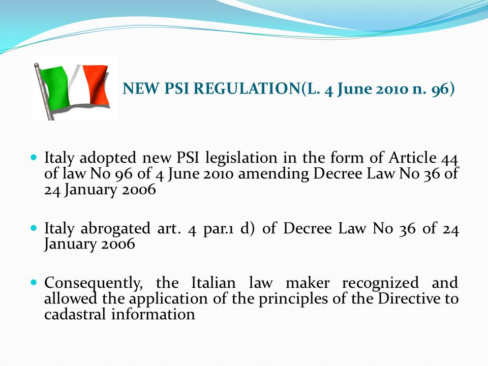 NEW PSI REGULATION(L. 4 June 2010 n.
