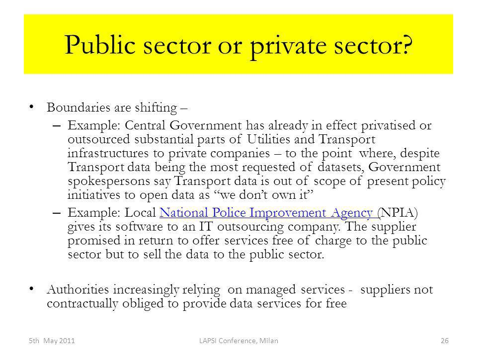 Public sector or private sector.
