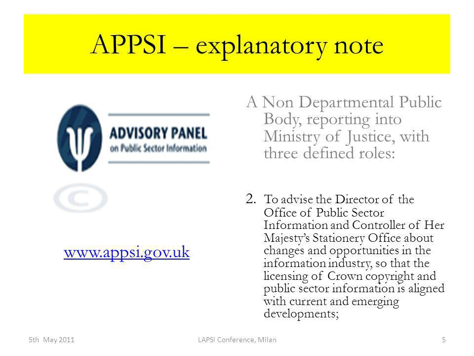 APPSI – explanatory note A Non Departmental Public Body, reporting into Ministry of Justice, with three defined roles: 2.