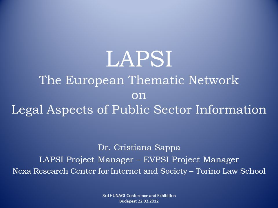 LAPSI The European Thematic Network on Legal Aspects of Public Sector Information Dr.