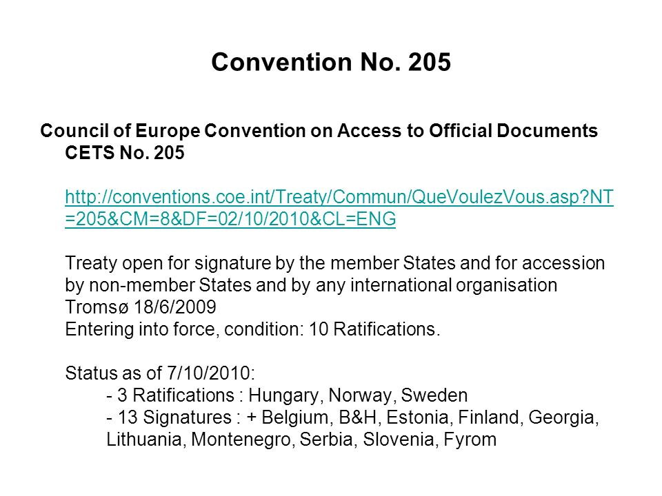 Convention No. 205 Council of Europe Convention on Access to Official Documents CETS No.