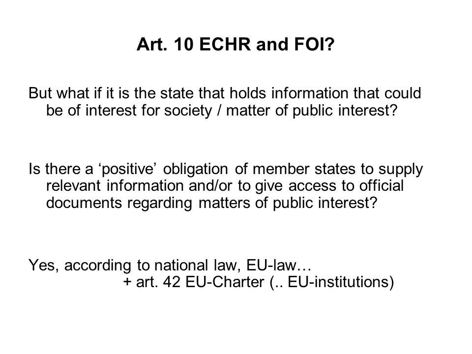 Art. 10 ECHR and FOI.