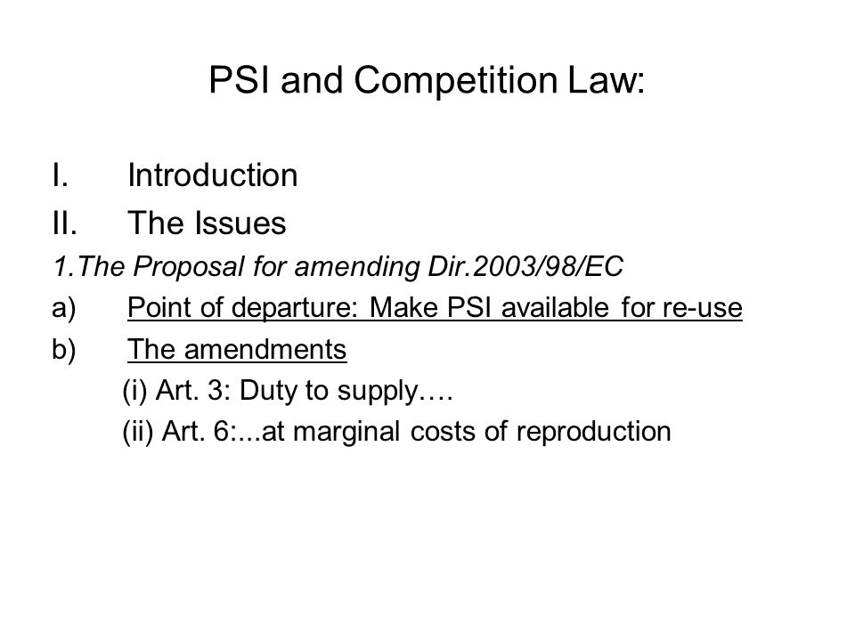 PSI and Competition Law: II.The Issues 2.
