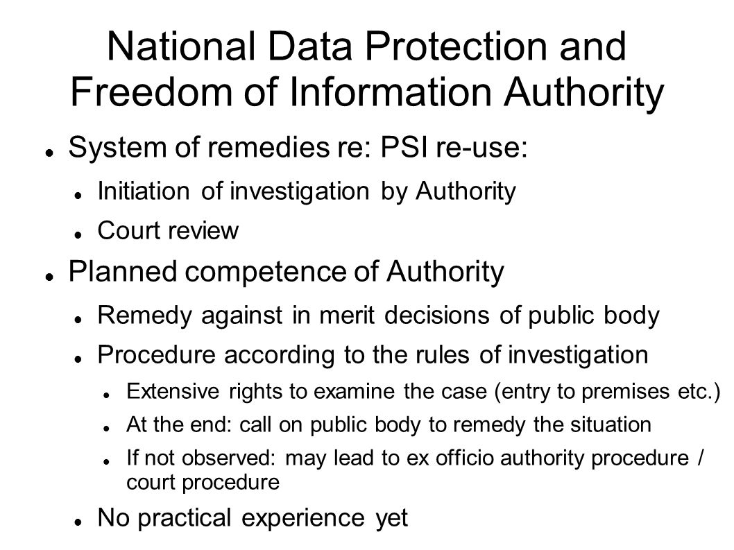 National Data Protection and Freedom of Information Authority System of remedies re: PSI re-use: Initiation of investigation by Authority Court review