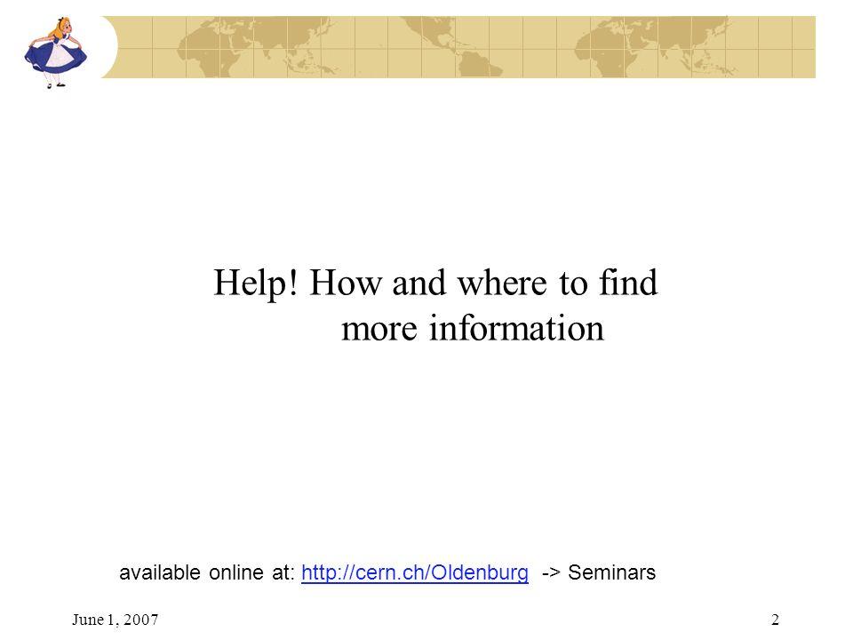 June 1, 20072 Help.