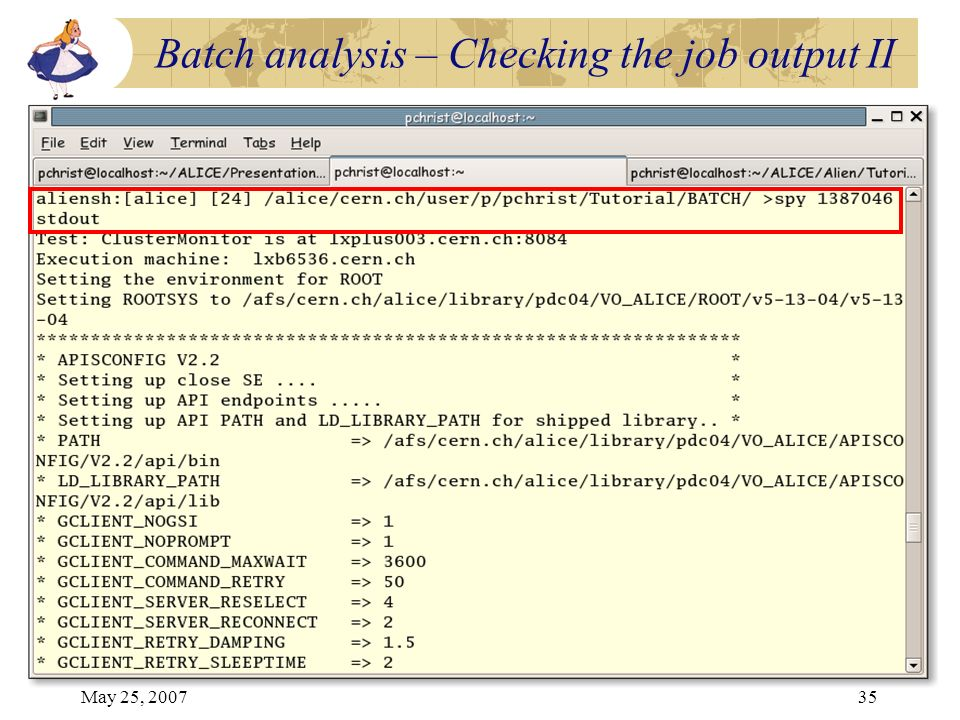 May 25, 200735 Batch analysis – Checking the job output II