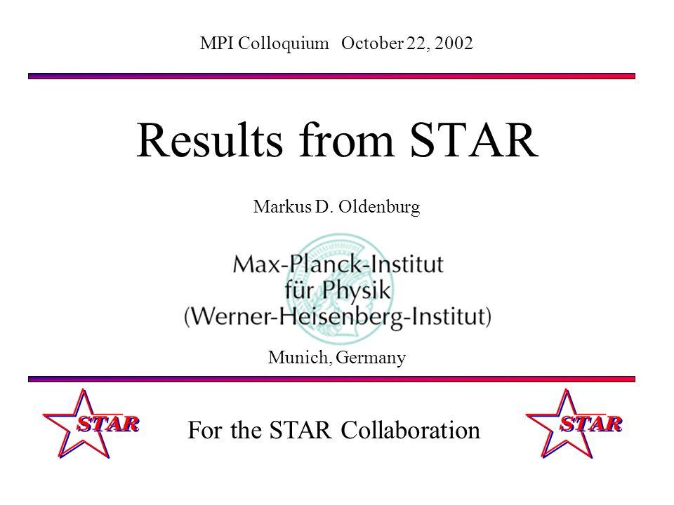 Markus D. OldenburgMPI Colloquium October 22, 200232 Central Au+Au data vs. pp+flow