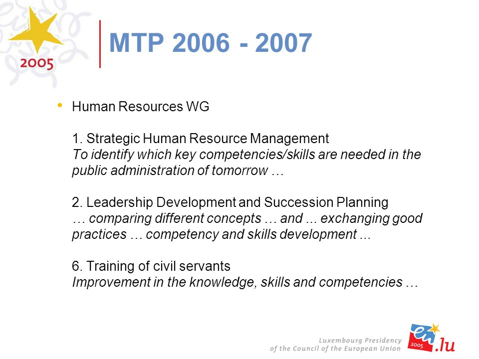 MTP 2006 - 2007 Human Resources WG 1.