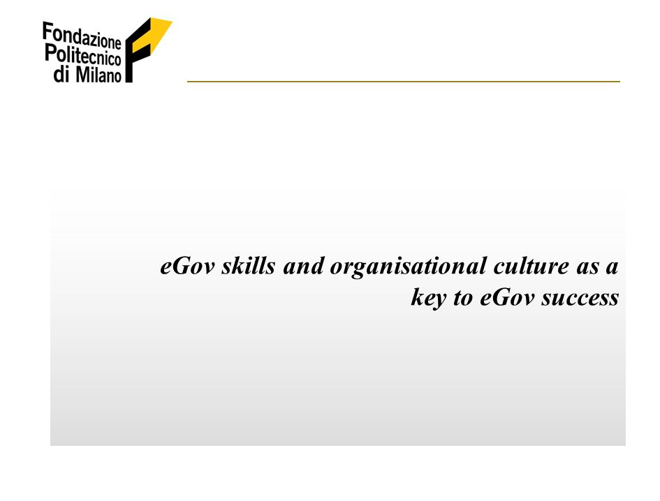 eGov skills and organisational culture as a key to eGov success