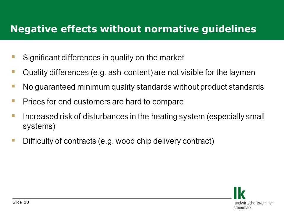 Slide 10 Significant differences in quality on the market Quality differences (e.g.