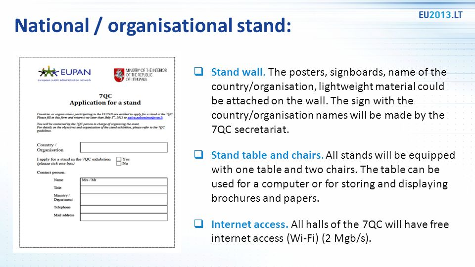 National / organisational stand: Stand wall. The posters, signboards, name of the country/organisation, lightweight material could be attached on the