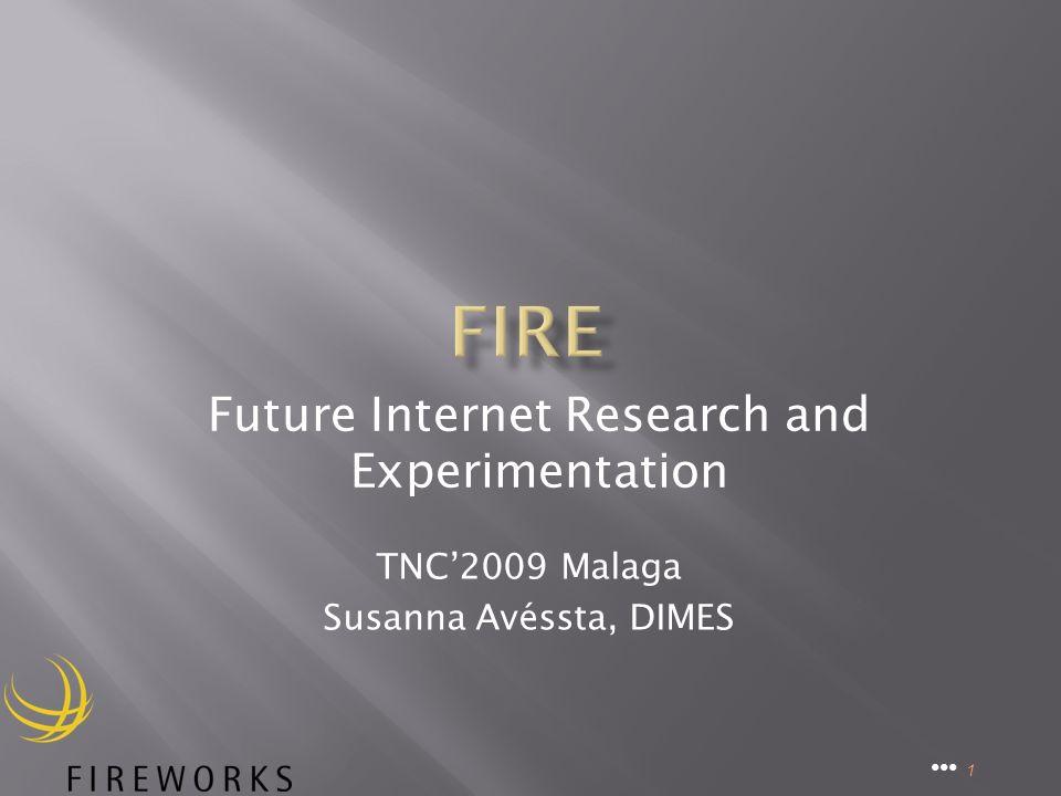 TNC2009 Malaga Susanna Avéssta, DIMES 1 Future Internet Research and Experimentation