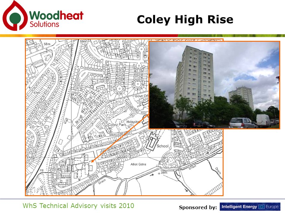 Sponsored by: WhS Technical Advisory visits 2010 Coley High Rise