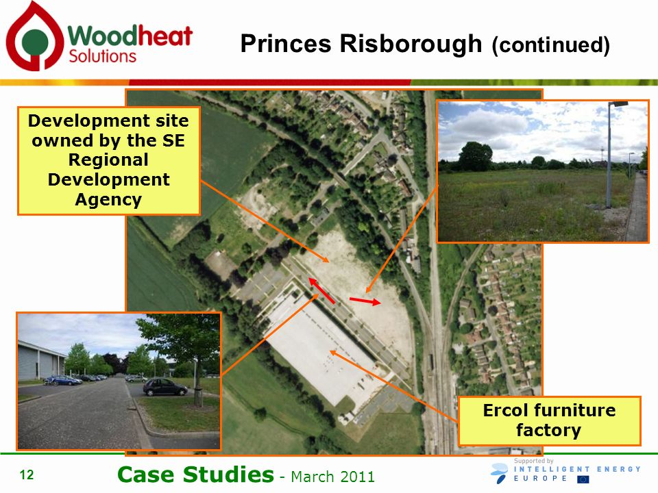 Case Studies - March 2011 12 Princes Risborough (continued) Ercol furniture factory Development site owned by the SE Regional Development Agency