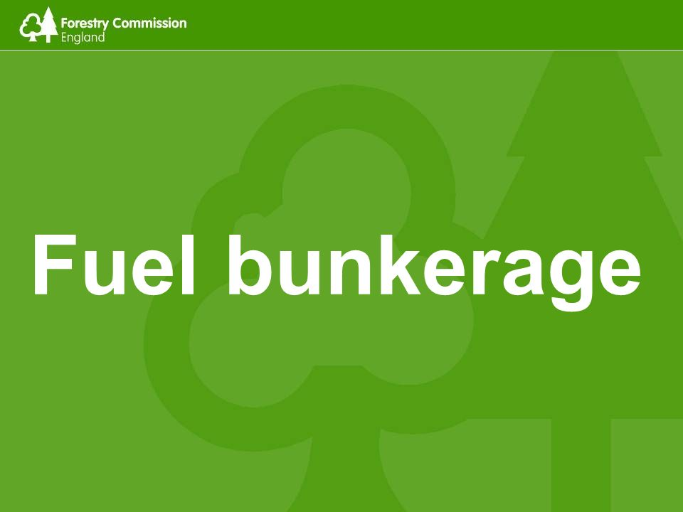 Fuel bunkerage