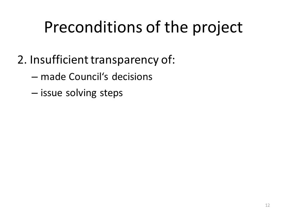 Preconditions of the project 2.
