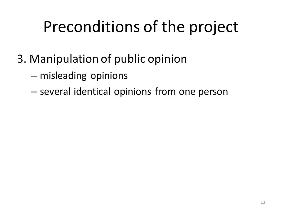Preconditions of the project 3.