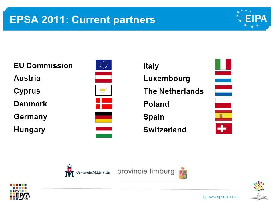 www.epsa2011.eu © EPSA 2011: Current partners Italy Luxembourg The Netherlands Poland Spain Switzerland EU Commission Austria Cyprus Denmark Germany H