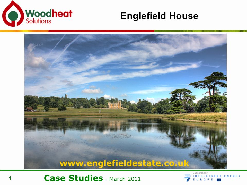 Case Studies - March Englefield House