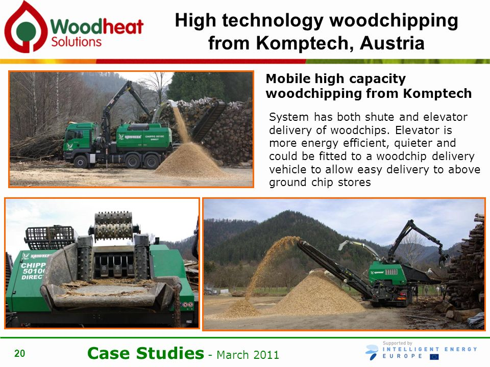 Case Studies - March High technology woodchipping from Komptech, Austria Mobile high capacity woodchipping from Komptech System has both shute and elevator delivery of woodchips.