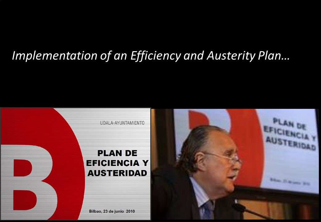 Implementation of an Efficiency and Austerity Plan…