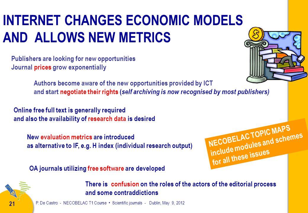 P. De Castro - NECOBELAC T1 Course Scientific journals - Dublin, May 9, 2012 20 Proposal for an UNJOURNAL Active participation of the research communi