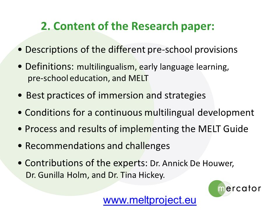 2. Content of the Research paper: Descriptions of the different pre-school provisions Definitions: multilingualism, early language learning, pre-schoo