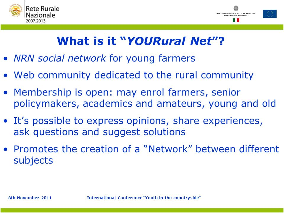 8th November 2011International Conference Youth in the countryside What is it YOURural Net.