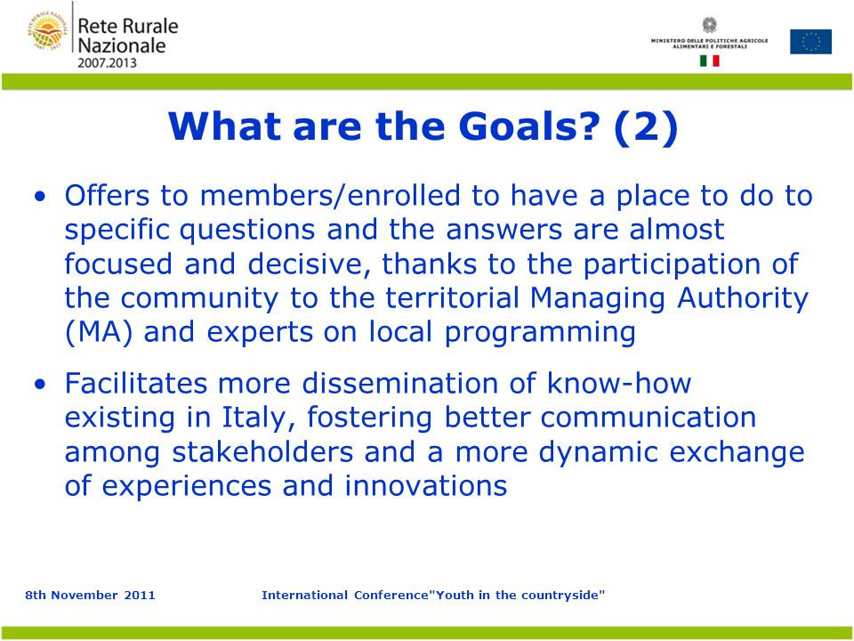 8th November 2011International Conference Youth in the countryside What are the Goals.