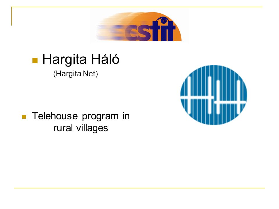 Hargita Háló (Hargita Net) Telehouse program in rural villages