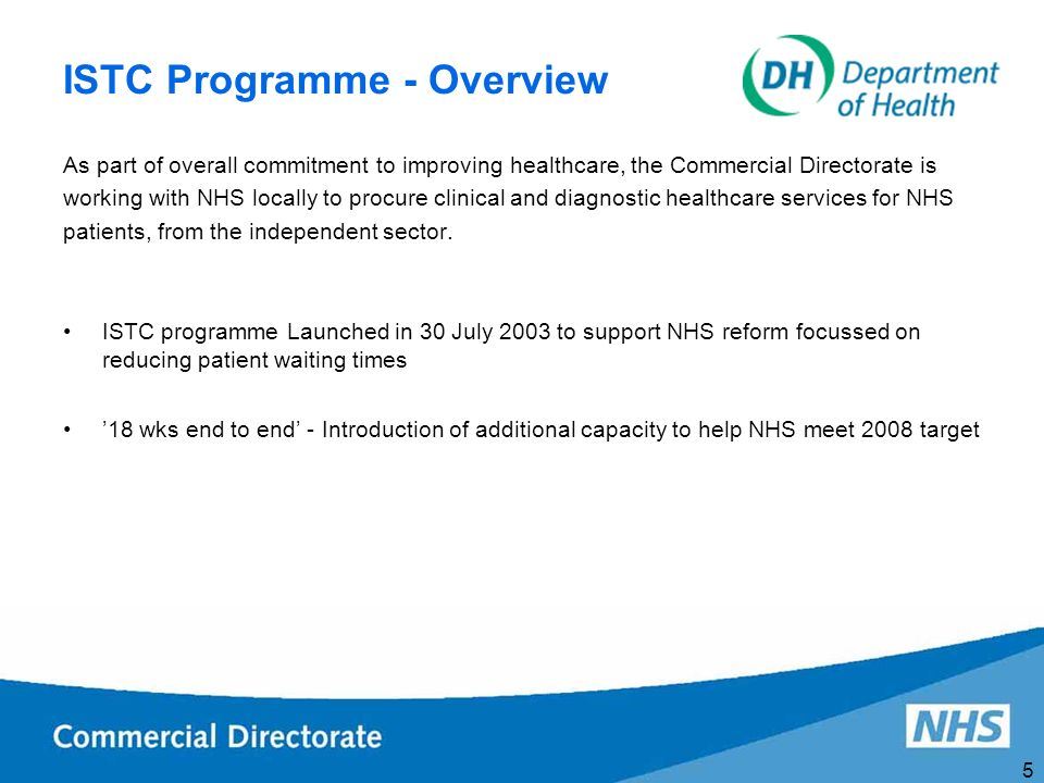 6 Impact of ISTC Programme Faster access, increased choice, improved services and better value for money Providing more capacity, choice and contestability Delivering on our commitments on 18 weeks and choice