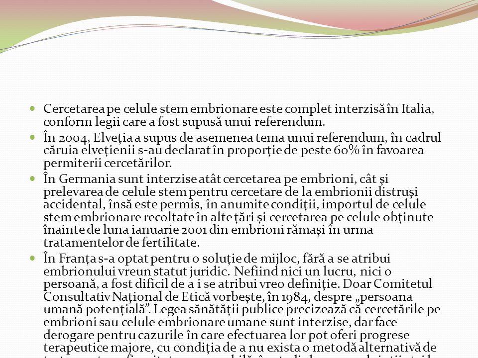 Cercetarea pe celule stem embrionare este complet interzis ă în Italia, conform legii care a fost supus ă unui referendum. În 2004, Elveţia a supus de